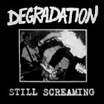 Kuva: Degradation - Still Screaming
