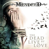 Kuva: Mendeed - The Dead Live By Love