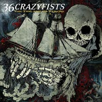 Kuva: 36 Crazyfists - The Tide And Its Takers