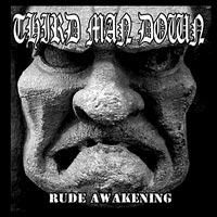 Kuva: Third Man Down - Rude Awakening