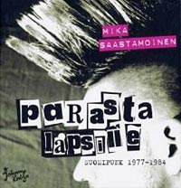 Kuva: Parasta Lapsille: Suomipunk 1977-1984