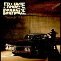 Frankie the Damage – Payback Time