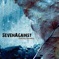 Seven Against - Nothing Remains