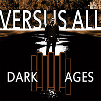 Versus All - Dark Ages