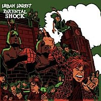 Urban Unrest / Parental Shock - Split