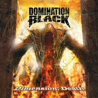 Domination Black - Dimension: Death