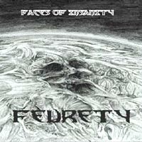 Feurety - Faces of Insanity
