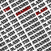 The Shangri-Blahs - S/t