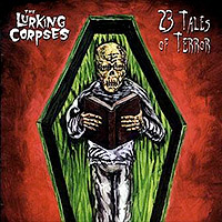 The Lurking Corpses - 23 Tales of Terror