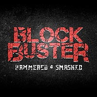 Block Buster - Hammered & Smashed